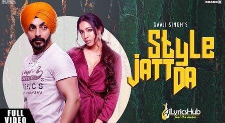 Style Jatt Da Lyrics Gaaji Singh