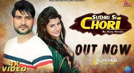 Suthri Si Chori Lyrics Mukesh Foji | Ajay Hooda