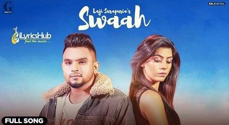 Swaah Lyrics Laji Surapuria