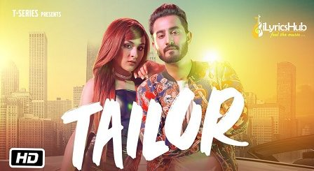 Tailor Lyrics Riyaaz