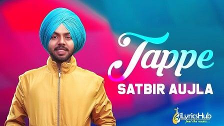 Tappe Lyrics Satbir Aujla   Sardari