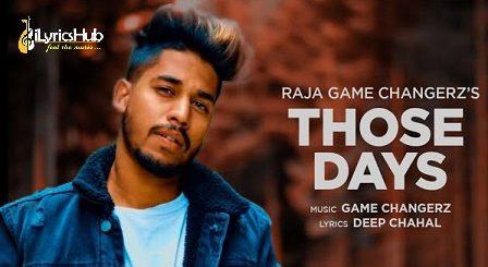 Those Days Lyrics Raja Game Changerz