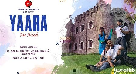 Yaara Lyrics - Mamta Sharma | Arishfa Khan - यारा