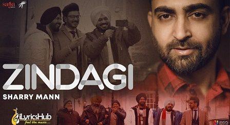 Zindagi Lyrics Sharry Mann | Ardaas Karaan