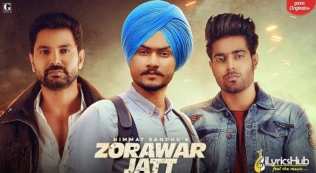 Zorawar Jatt Lyrics Himmat Sandhu | Sikander 2