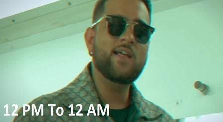 12 PM to 12 AM Lyrics Khan Bhaini | Karan Aujla