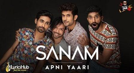 Apni Yaari Lyrics Sanam