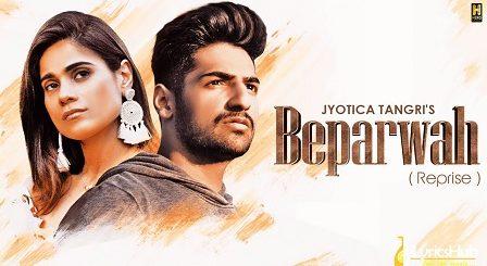 Beparwah Reprise Lyrics Jyotica Tangri