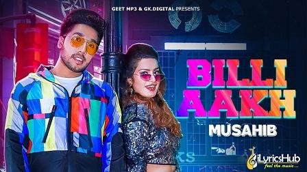 Billi Aakh Lyrics Musahib
