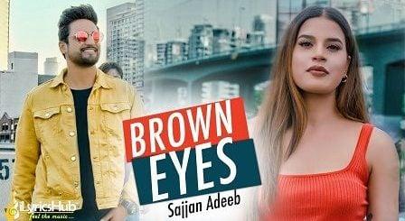 Brown Eyes Lyrics Sajjan Adeeb
