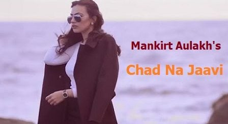 Chad Na Jaavi Lyrics Mankirt Aulakh