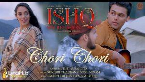 Chori Chori Lyrics Ishq My Religion | Sonu Nigam