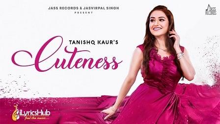 Cuteness Lyrics Tanishq Kaur