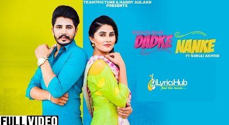 Dadke Nanke Lyrics Koraliya Maan, Gurlez Akhter