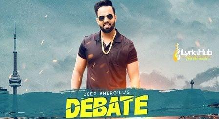 Debate Lyrics Deep Shergill