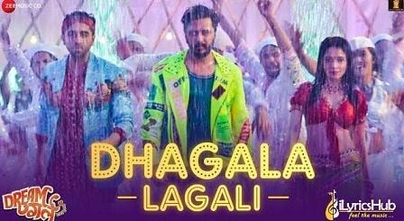 Dhagala Lagali Lyrics Dream Girl | Jyotica, Mika & Meet Bros