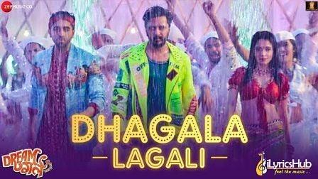 Dhagala Lagali Lyrics Dream Girl | Jyotica, Mika & Meet Bros