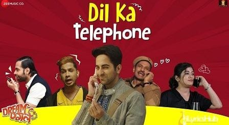 Dil Ka Telephone Lyrics Dream Girl