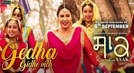 Gedha Gidhe Vich Lyrics Mannat Noor | Saak