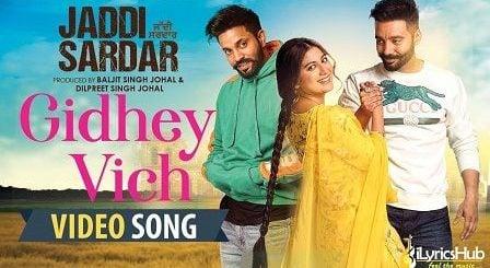 Gidhe Vich Lyrics Jordan Sandhu | Jaddi Sardar