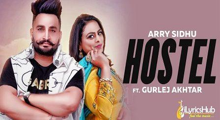 Hostel Lyrics Arry Sidhu, Gurlez Akhtar