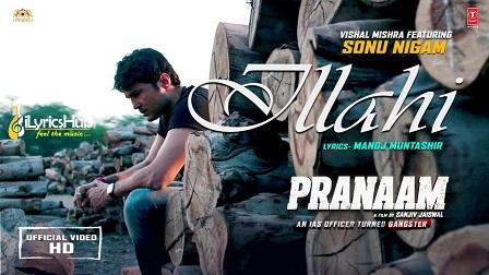 Ilaahi Lyrics Pranaam | Sonu Nigam
