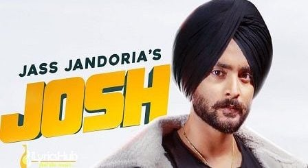 Josh Lyrics Jass Jandoria
