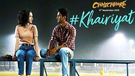 Khairiyat Lyrics Chhichhore | Arijit Singh