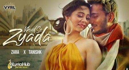 Khud Se Zyada Lyrics Zara Khan
