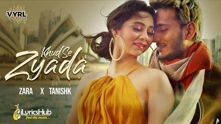 Khud Se Zyada Lyrics Zara Khan
