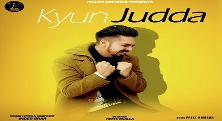 Kyun Judda Lyrics Inder Brar