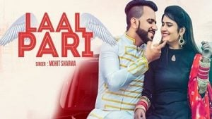 Laal Pari Lyrics Mohit Sharma
