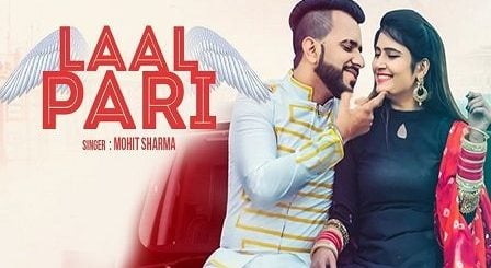 Laal Pari Lyrics Mohit Sharma