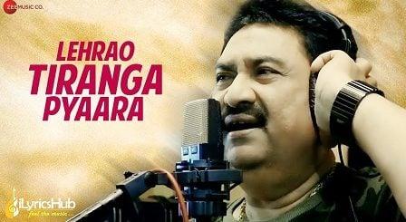 Lehrao Tiranga Pyaara Lyrics Kumar Sanu