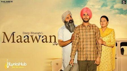Maawan Lyrics Deep Bhangu