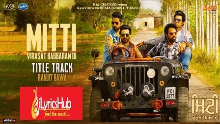 Mitti Lyrics Ranjit Bawa | Mitti Virasat Babbaran Di