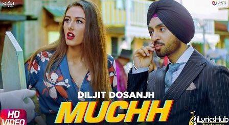Muchh Lyrics Diljit Dosanjh