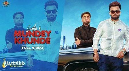Mundey Khunde Lyrics Sarthi K | New Kid on The Block