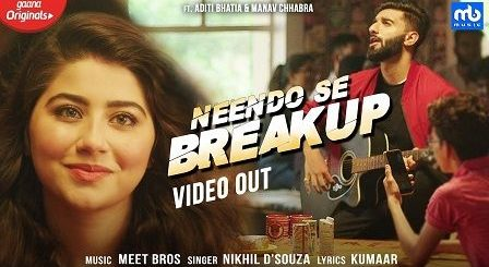 Neendo Se Breakup Lyrics Nikhil D'Souza | Meet Bros