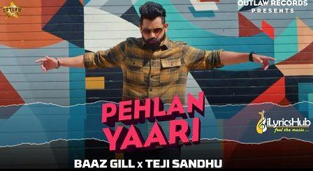 Pehla Yaari Lyrics Baaz Gill