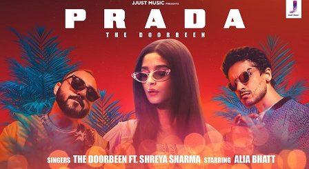 Prada Lyrics The Doorbeen, Shreya Sharma | Alia Bhatt