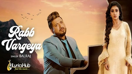 Rabb Vargeya Lyrics Balraj