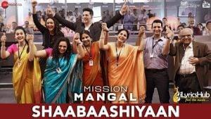 Shaabaashiyaan Lyrics Mission Mangal