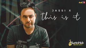 This Is It Lyrics Jassi X