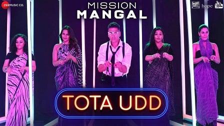 Tota Udd Lyrics Mission Mangal