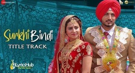 Surkhi Bindi Lyrics - Gurnam Bhullar | Title Track