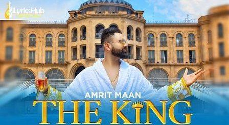 The King Lyrics Amrit Maan