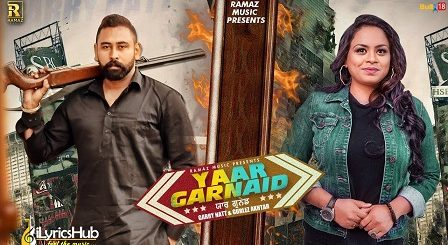 Yaar Garnaid Lyrics Garry Natt, Gurlez Akhtar