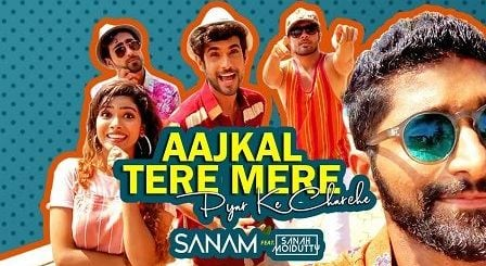 Aaj Kal Tere Mere Lyrics Sanam | Sanah Moidutty आज कल तेरे मेरे