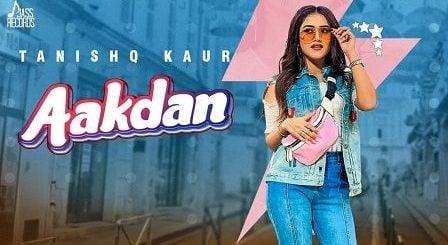 Aakdan Lyrics Tanishq Kaur